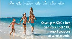 AMResorts Sale | Save up to 50% + free transfers + get $300 in resort coupons at select resorts