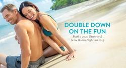 $250 Resort Credit when you Double Down on the Fun