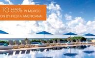 Save up to 55% in Mexico at La Coleccion by Fiesta Americana