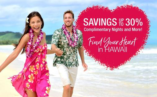 Find Your Heart in Hawaii with Savings up to 30%, Complimentary Nights & More!