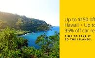 Up to $150 on Hawaii + Up to 35% off car rentals