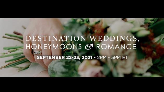 Destination Weddings, Honeymoons & Romance Expo