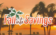 Sunshine and savings are waiting!