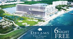 6th Night Free at Dreams Vista Cancun Resort & Spa