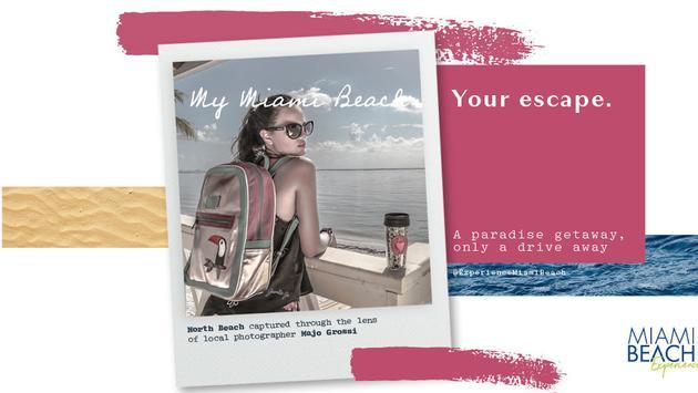 'My Miami Beach, Your Escape' campaign poster.