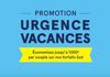 Promo Urgences Vacances Transat