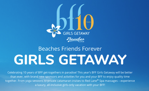 Beaches Friends Forever GIRLS GETAWAY