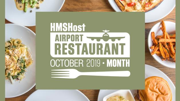 HMSHost's Airport Restaurant Month.