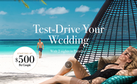 Test-Drive Your Wedding at Sandals: Starting at $250 Per Night!