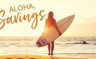 Aloha, Savings!