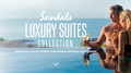 Luxury Suite Collection