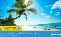 Non-stop to paradise: Up to $400 off charter flights.