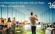 Save $75 on Las Vegas vacations