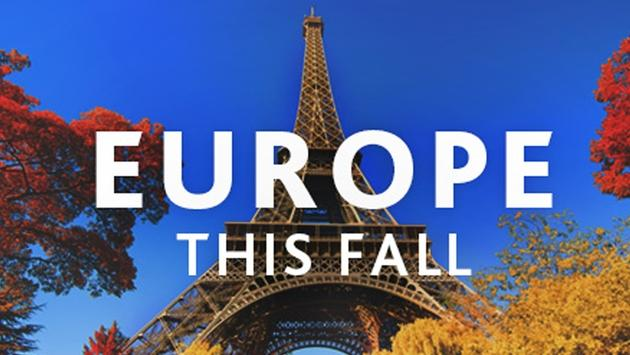 Go to Europe this fall