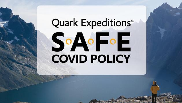 Quark Expeditions' S.A.F.E. COVID Policy.