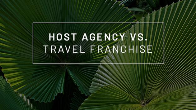 Host Agency vs Travel Franchise