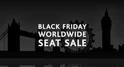 BLACK FRIDAY WORLDWIDE SEAT SALE