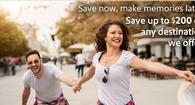 Save up to $200 on any destination we offer.