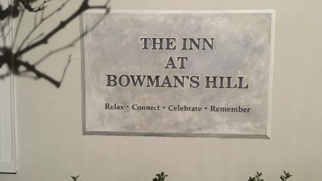 The Inn at Bowman's Hill: Relax, Connect, Celebrate and Remember