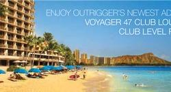 Enjoy Outrigger's Newest Addition: Voyager 47 Club Lounge & Club Level Rooms