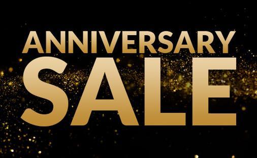 Anniversary Sale – Save up to 50% + bonus savings up to $200