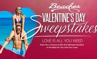 Beaches Resorts Valentine's Day Sweepstakes
