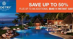 Save up to 50% Plus an additional $640 in Instant Savings at Zoëtry Paraiso de la Bonita