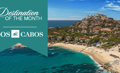 Destination of the Month: Los Cabos