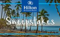Enter to Win a 4-Day, 3-Night All-Inclusive Stay for Two at Hilton All-Inclusive Resorts